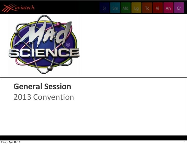 Mad Science - 2013 Franchise Convention