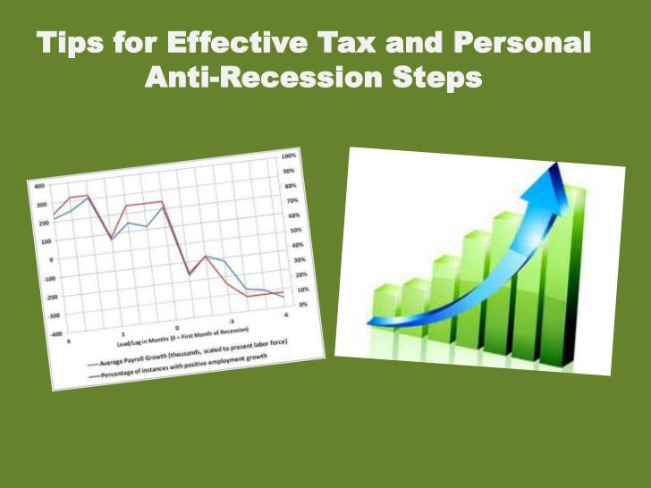 Tips for Effective Tax and Personal Anti-Recession Steps