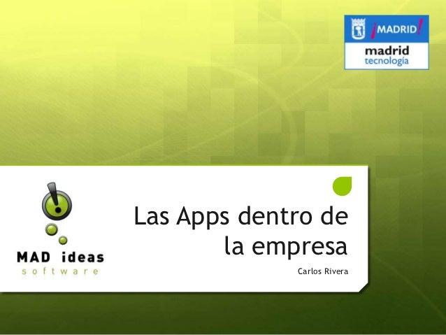 """""""Desarrollo de Apps dentro de la Empresa"""""""