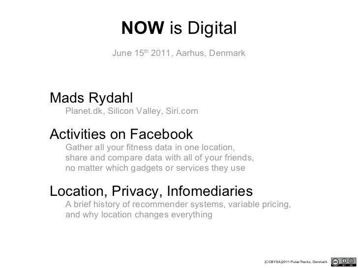 <ul><li>Mads Rydahl </li></ul><ul><li>Planet.dk, Silicon Valley, Siri.com </li></ul><ul><li>Activities on Facebook </li></...