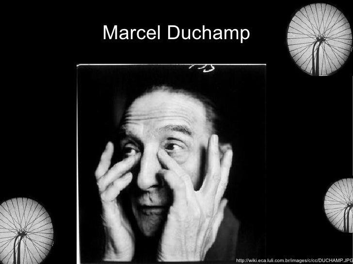 Marcel Duchamp http://wiki.eca.luli.com.br/images/c/cc/DUCHAMP.JPG