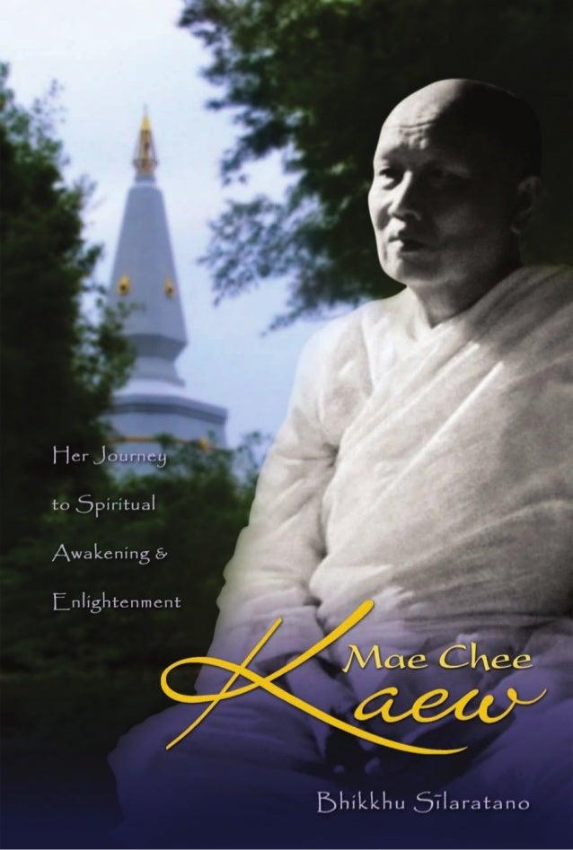 Mae Chee Kaew: Her Journey to Spiritual Awakening & Enlightenment