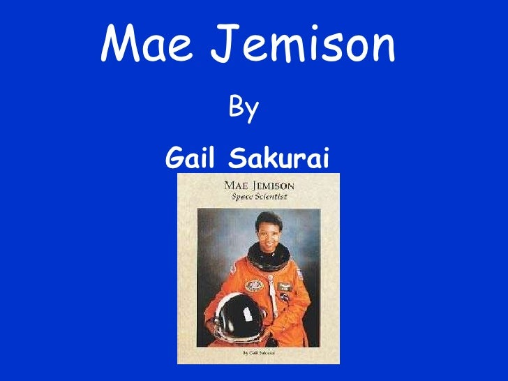 Mae Jemison By  Gail Sakurai