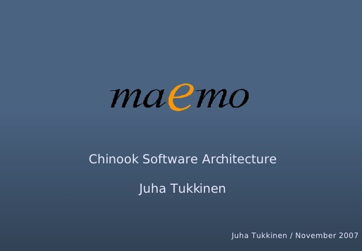 Maemo Chinook Software Architecture