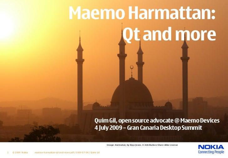 Maemo Harmattan:                                                     Qt and more                                          ...