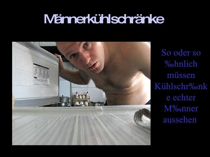 Männerkühlschränke   So oder so ähnlich müssen Kühlschränke echter Männer aussehen