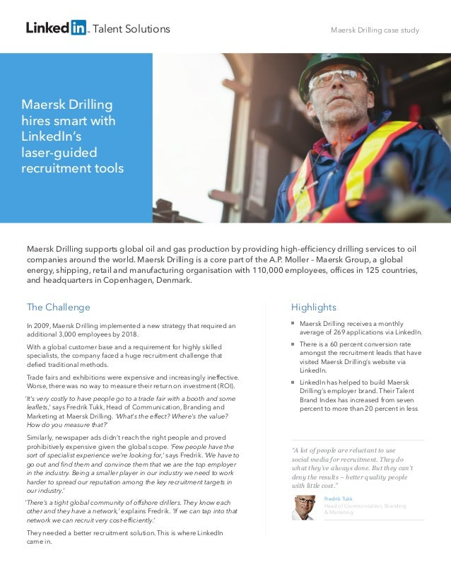 Talent Solutions  Maersk Drilling case study  Maersk Drilling hires smart with LinkedIn's laser-guided recruitment tools  ...