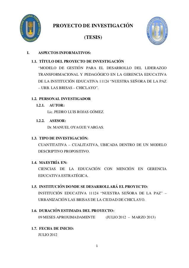 "PROYECTO DE INVESTIGACIÓN (TESIS) I.  ASPECTOS INFORMATIVOS: 1.1. TÍTULO DEL PROYECTO DE INVESTIGACIÓN ""MODELO DE GESTIÓN ..."