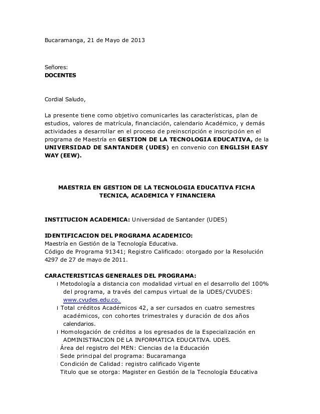 Bucaramanga, 21 de Mayo de 2013Señores:DOCENTESCordial Saludo,La presente tiene como objetivo comunicarles las característ...