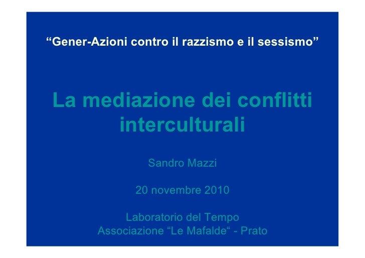 Lo strumento della mediazione nei conflitti interculturali - Sandro Mazzi