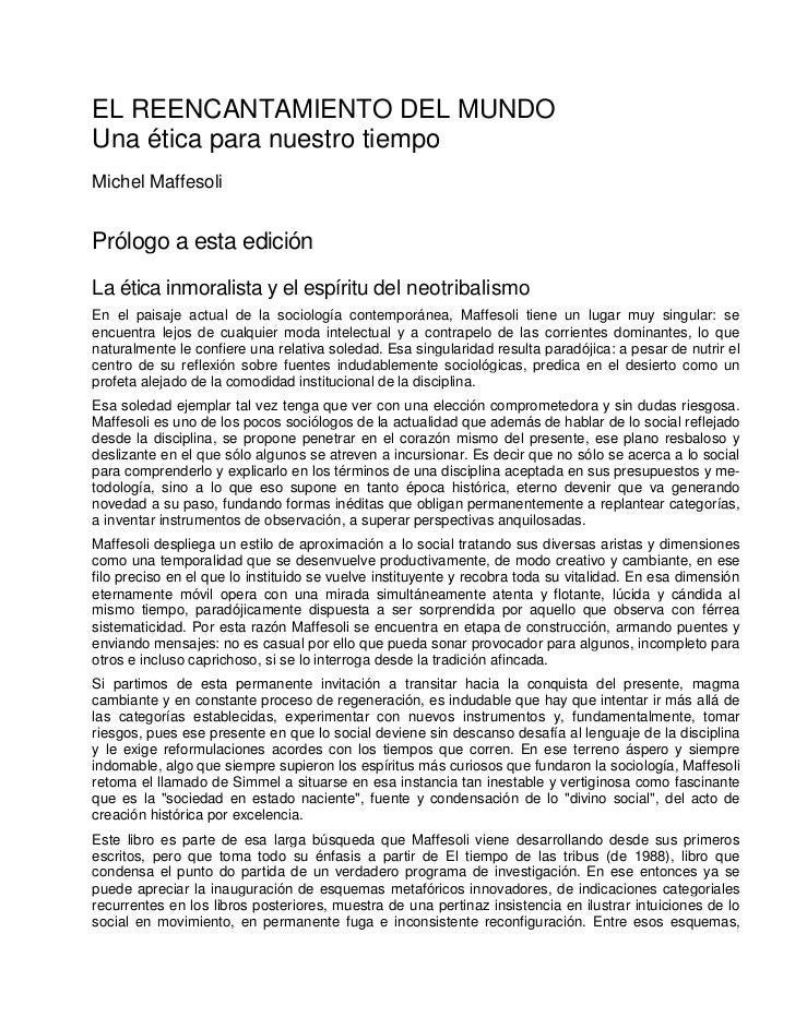EL REENCANTAMIENTO DEL MUNDOUna ética para nuestro tiempoMichel MaffesoliPrólogo a esta ediciónLa ética inmoralista y el e...