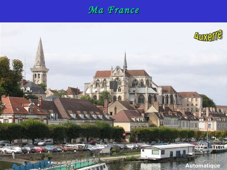 Ma France Auxerre Automatique