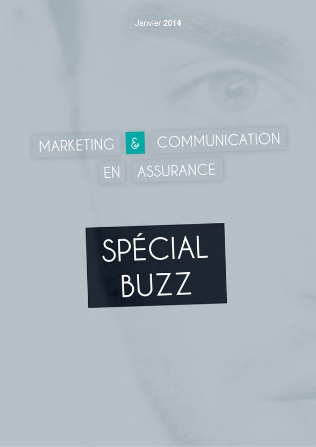Notre mag 01/2014 : spécial buzz & assurance