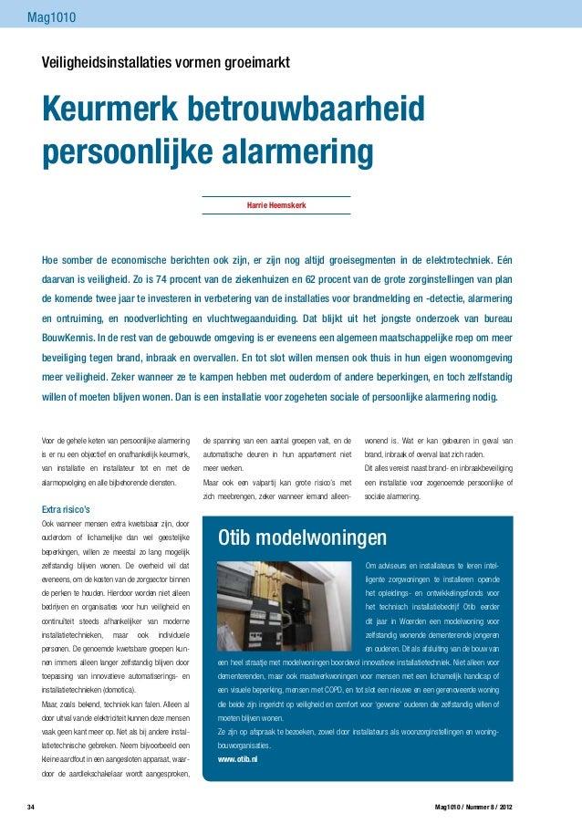 Mag1010      Veiligheidsinstallaties vormen groeimarkt      Keurmerk betrouwbaarheid      persoonlijke alarmering        ...