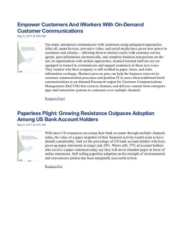 Empower Customers And iWorkers With On-DemandCustomer CommunicationsMay 9, 2011 at 9:00 AM                     Too many en...
