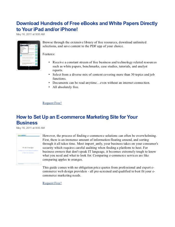 Download Hundreds of Free eBooks and White Papers Directlyto Your iPad and/or iPhone!May 16, 2011 at 9:00 AM              ...