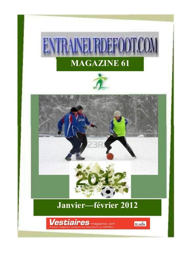 MAGAZINE 61  Janvier—f•vrier 2012
