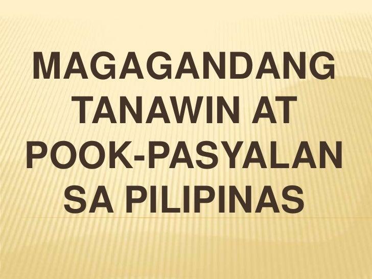 Magagandang tanawin