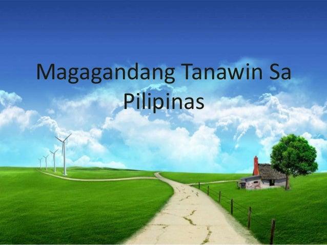 Magagandang tanawin sa pilipinas by nica