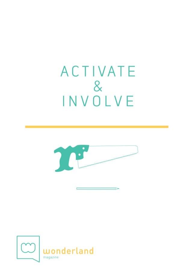 ACTIVATE&INVOLVE content  Content Editorial  2 4  Activate & Involve8  Reactivate! 12  Mobile Fertile 14  Share ...
