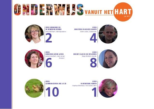 het kan anders!  OVER WISKUNDE EN IN BEWEGING KOMEN  2  Astrid Ottenheym, onderwijsadviseur  OVER KINDEREN LEREN LEVEN  6 ...
