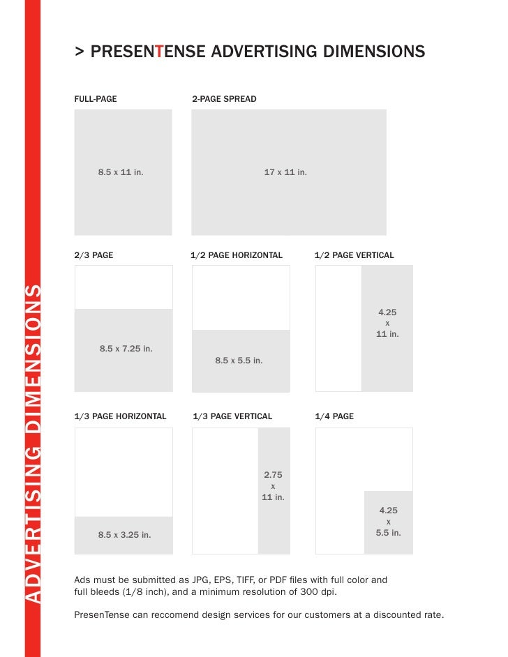> PRESENTENSE ADVERTISING DIMENSIONS                         Full-PAGE                  2-PAGE SPREAD                     ...