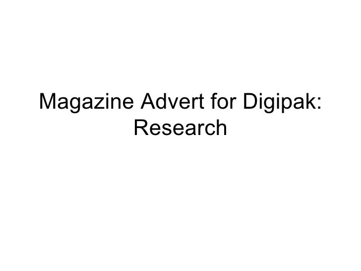 Magazine advert for digipack: research