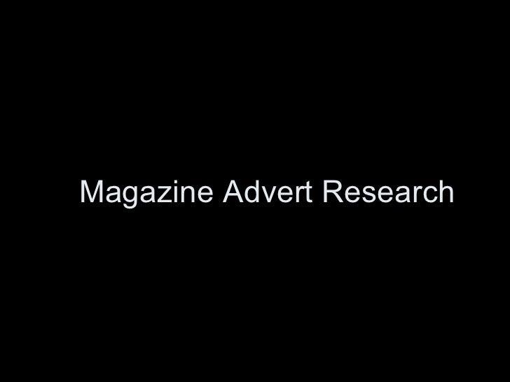 Magazine Advert Research