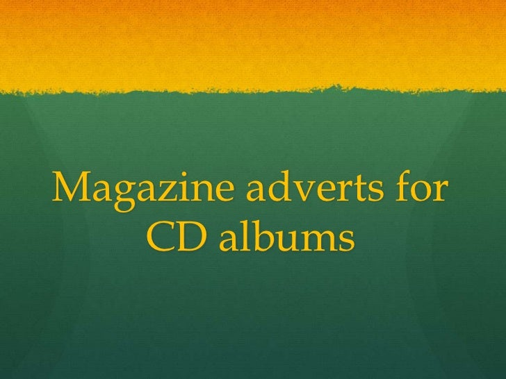 Magazine adverts for CD albums<br />