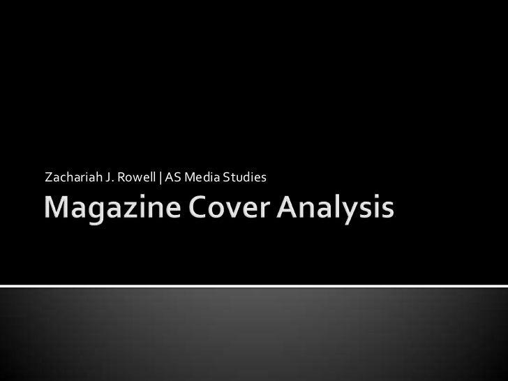 Zachariah J. Rowell   AS Media Studies