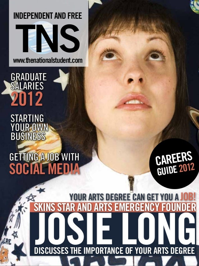 INDEPENDENT AND FREE TNS www.thenationalstudent.comGRADUATESALARIES2012	STARTINGYOUR OWNBUSINESSGETTING A JOB WITH        ...