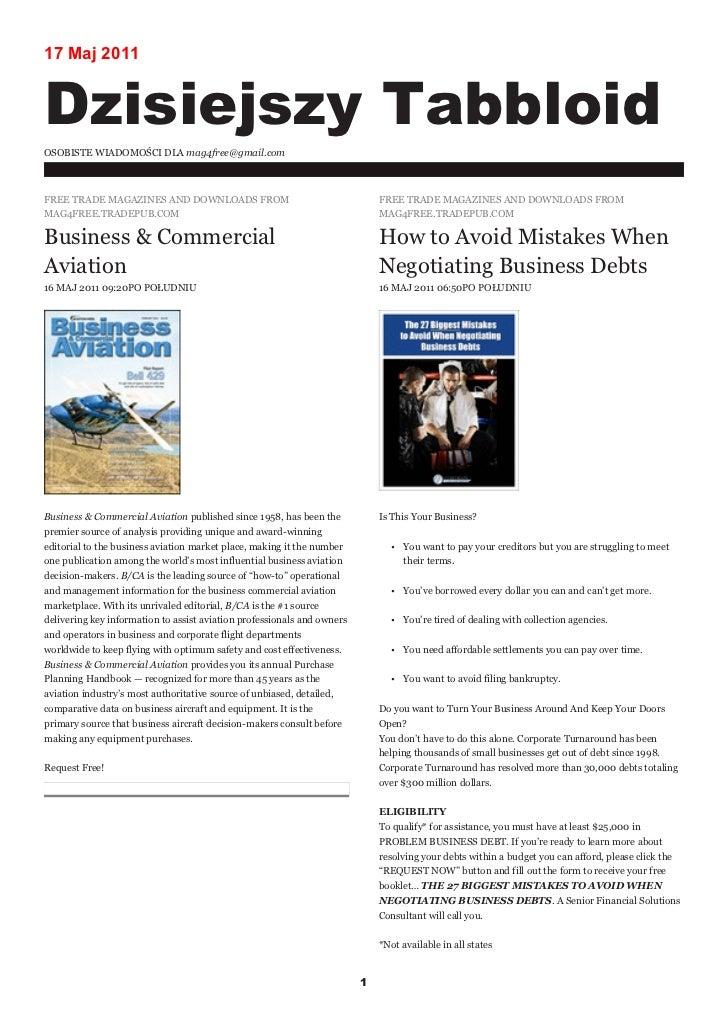17 Maj 2011Dzisiejszy TabbloidOSOBISTE WIADOMOŚCI DLA mag4free@gmail.comFREE TRADE MAGAZINES AND DOWNLOADS FROM           ...