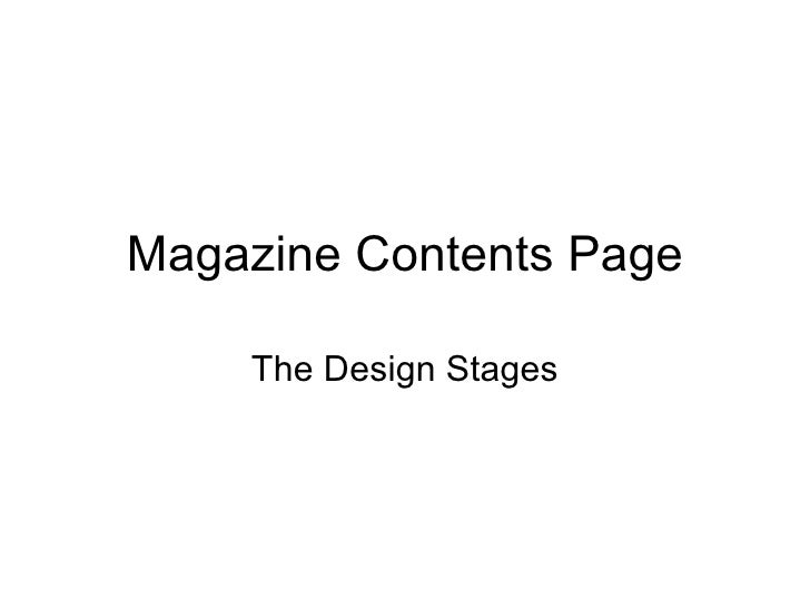 Magazine Contents Page The Design Stages