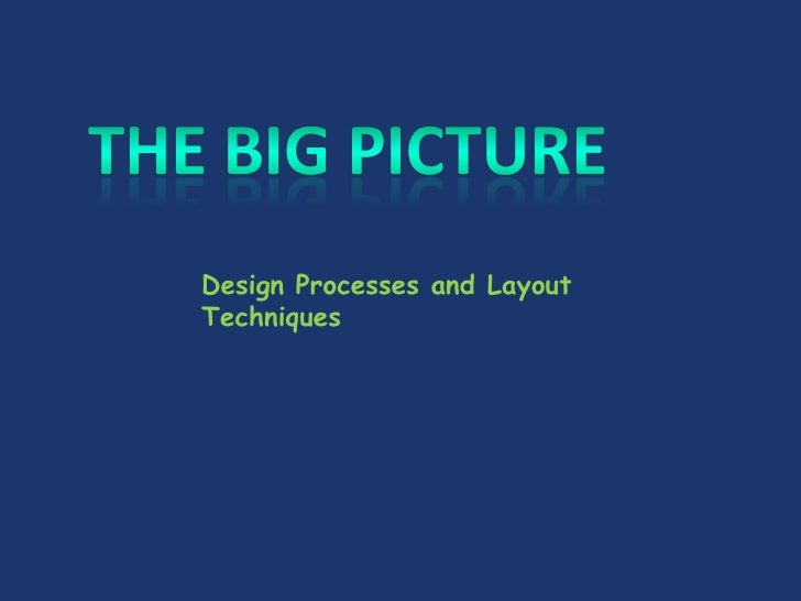 Design Processes and Layout Techniques