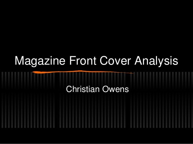 Magazine Front Cover Analysis Christian Owens