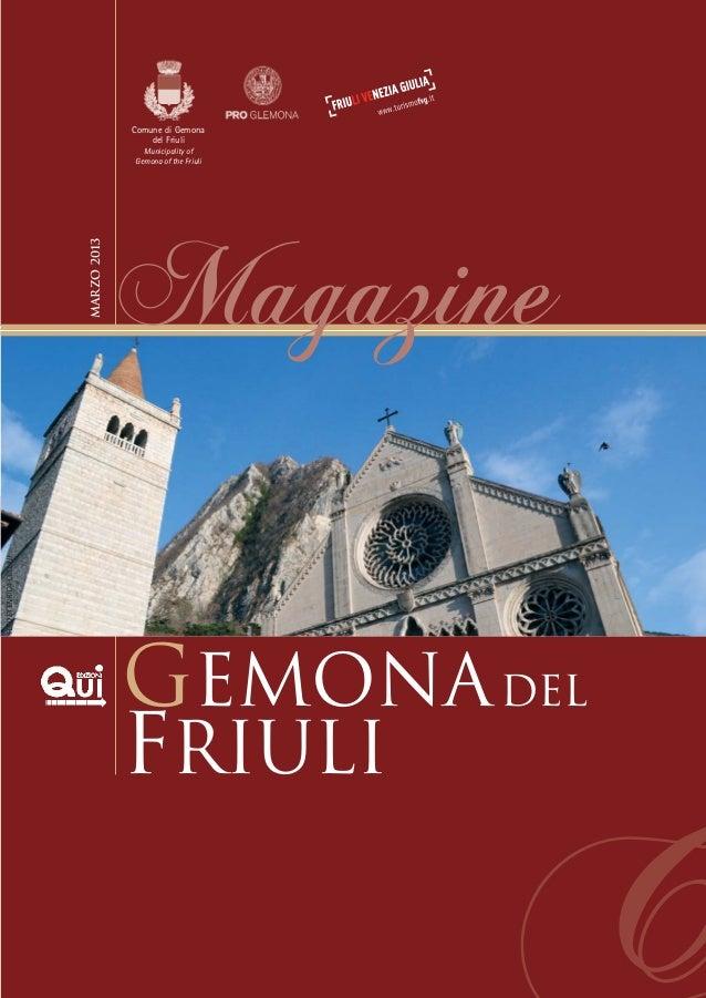 Comune di Gemona del Friuli  Magazine  FOTO DI ENRICA COLLINI  Marzo 2013  Municipality of Gemona of the Friuli  gEMONA de...