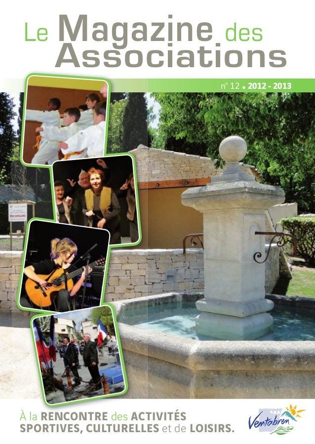 Le    Magazine des      Associations                                  n° 12 • 2012 - 2013À la rencontre des activitéssport...