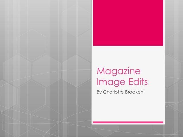 Magazine edits