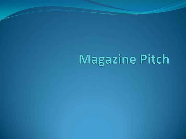 Magazine Pitch<br />