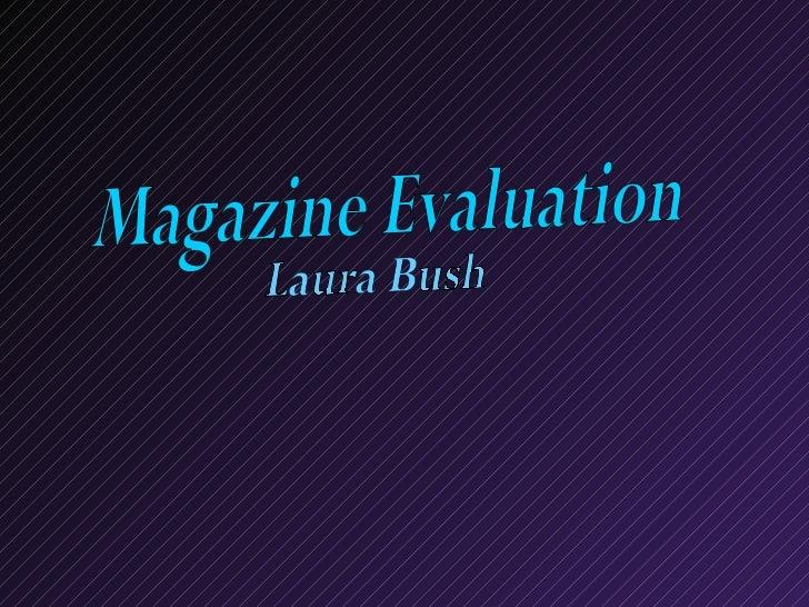 Magazine Evaluation Laura Bush