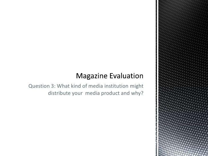 Magazine Evaluation Q3