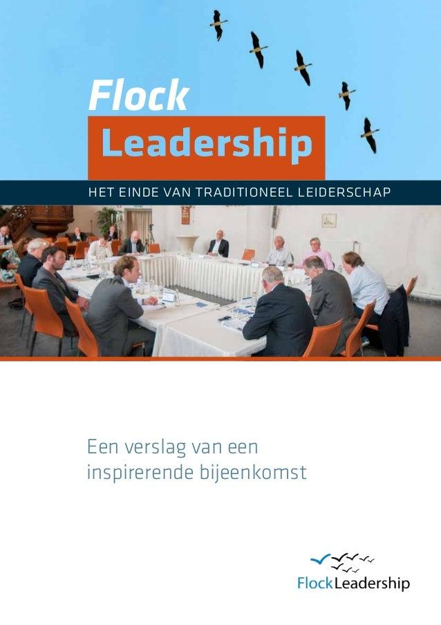 Flockhet einde van traditioneel leiderschapEen verslag van eeninspirerende bijeenkomst