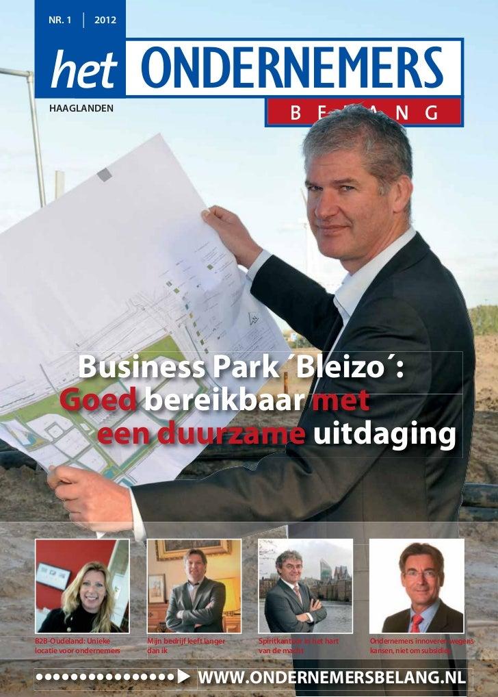 NR. 1        2012   HAAGLANDEN       Business Park ´Bleizo´:      Goed bereikbaar met        een duurzame uitdagingB2B-Oud...