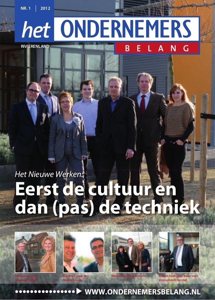 NR. 1        2012   RIVIERENLANDHet Nieuwe Werken:Eerst de cultuur endan (pas) de techniekHanden uit de          Elk merk ...
