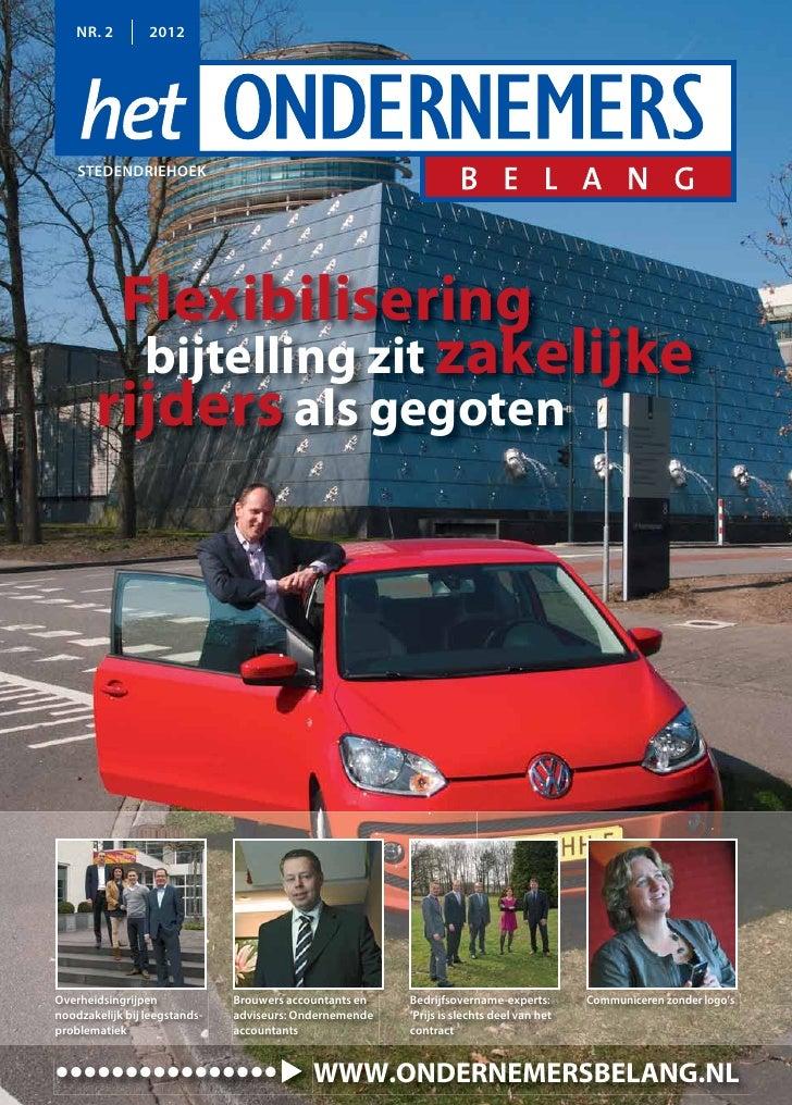 NR. 2        2012    STEDENDRIEHOEK        Flexibilisering         bijtelling zit zakelijke       rijders als gegotenOverh...