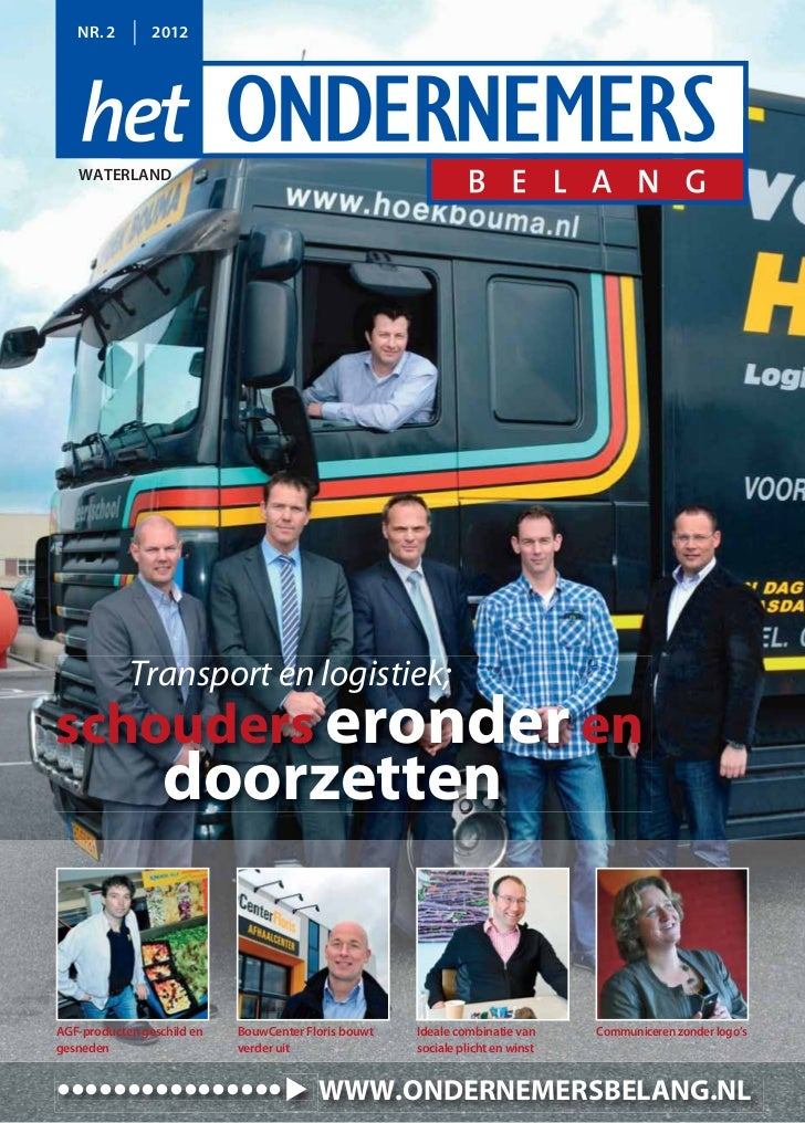 NR. 2        2012   WATERLAND            Transport en logistiek;schouders eronder en                  doorzettenAGF-produc...