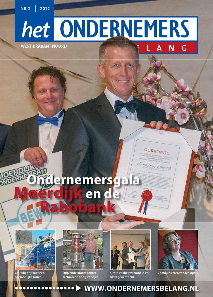 NR. 2        2012   WEST-BRABANT NOORD OndernemersgalaMoerdijk en de               RabobankBouwbedrijf met een    Drijvend...