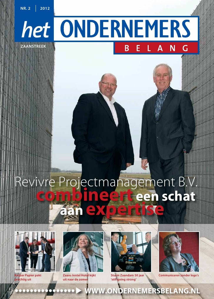 NR. 2         2012    ZAANSTREEKRevivre Projectmanagement B.V.   combineert een schat        aan expertiseKeijzer Papier p...