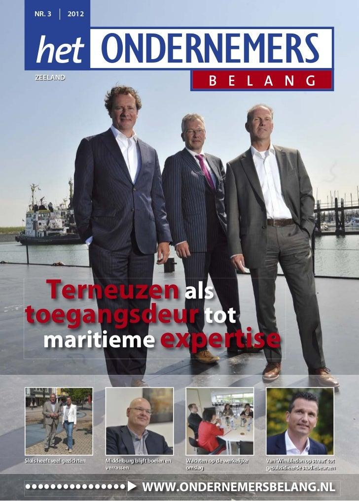 NR. 3         2012    ZEELAND  Terneuzen alstoegangsdeur tot  maritieme expertiseSluis heeft veel gezichten   Middelburg b...