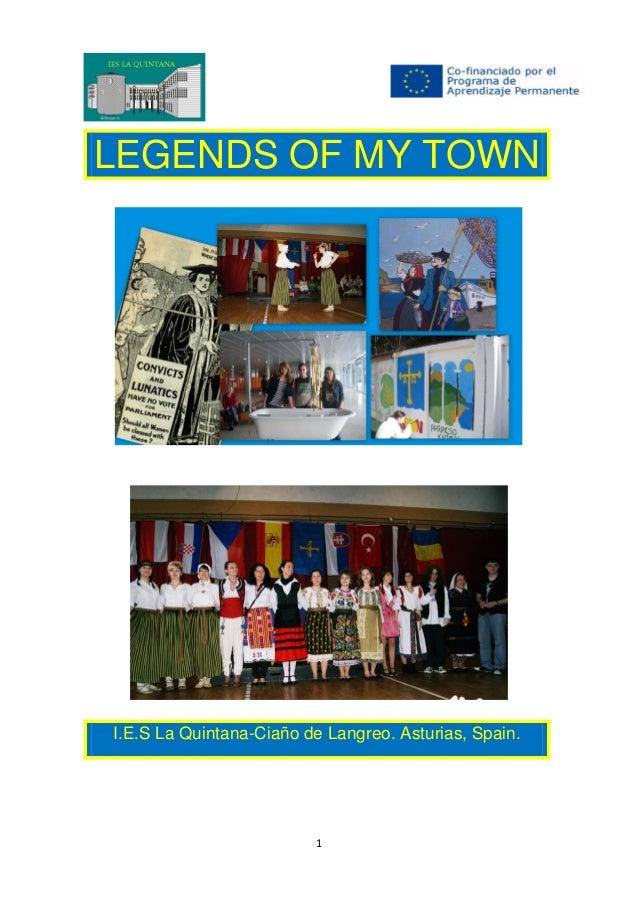 1 LEGENDS OF MY TOWN I.E.S La Quintana-Ciaño de Langreo. Asturias, Spain.